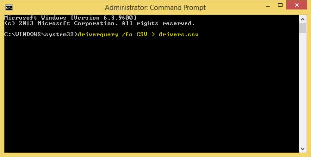 driverquery /fo CSV > drivers.csv